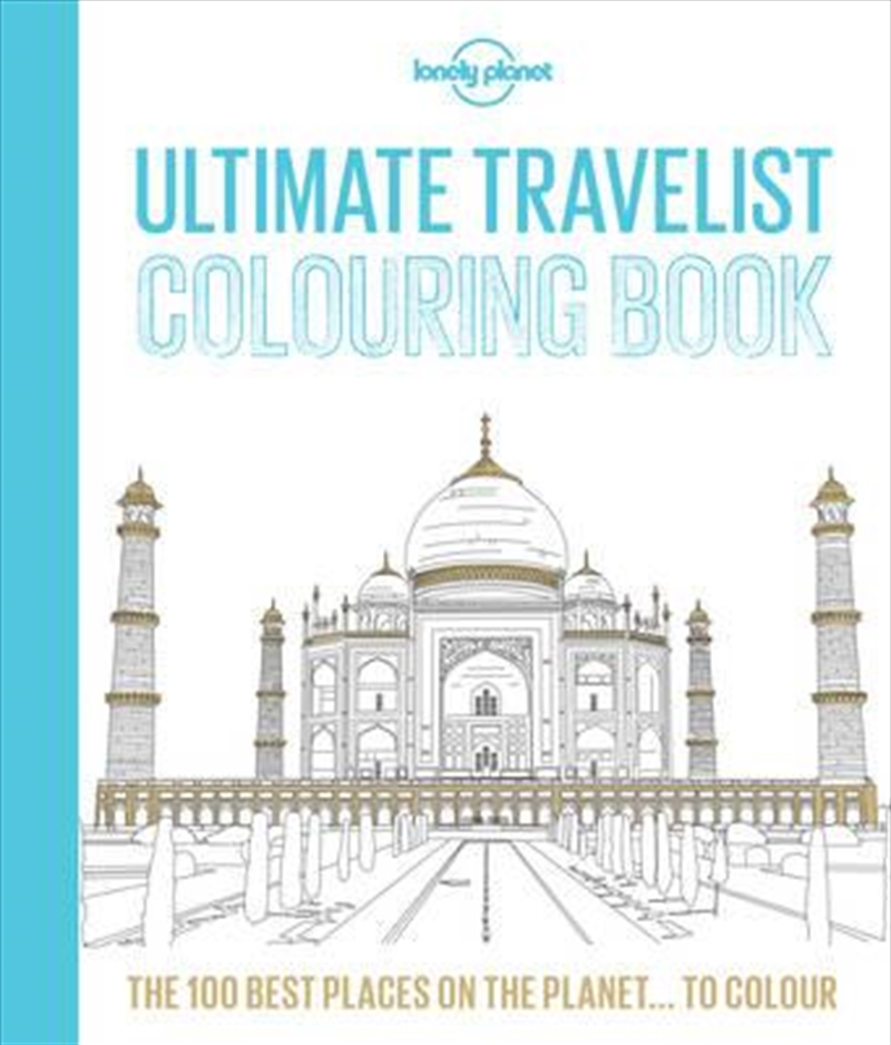 Lonely Planet - Ultimate Travelist Colouring Book | Paperback Book