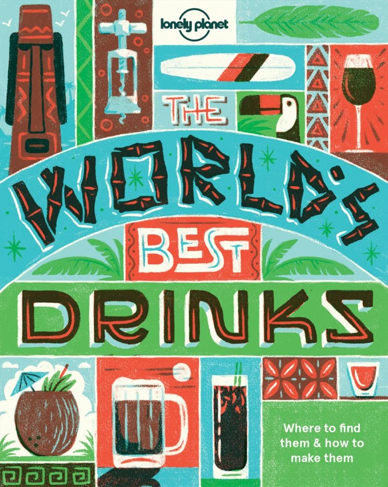 Lonely Planet - Worlds Best Drinks - Mini | Paperback Book