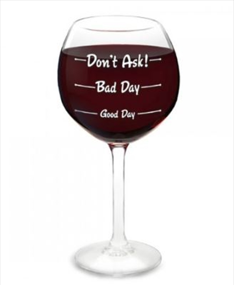 BigMouth How Was Your Day? Wine Glass | Miscellaneous