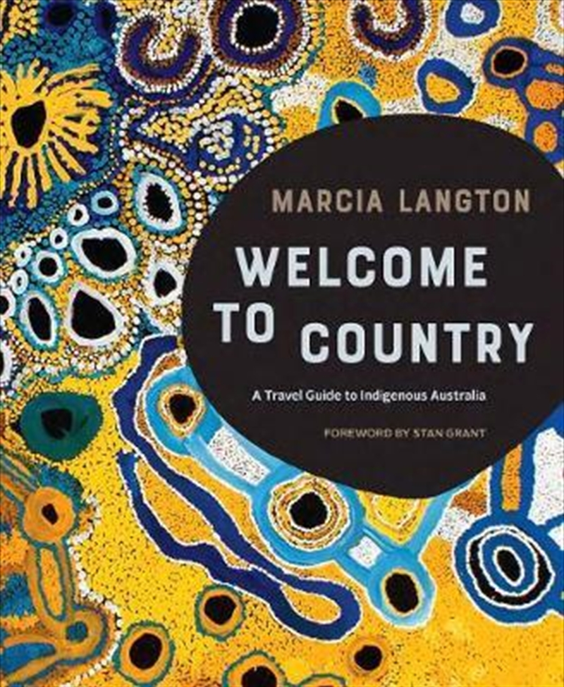 Marcia Langton: Welcome to Country   Hardback Book