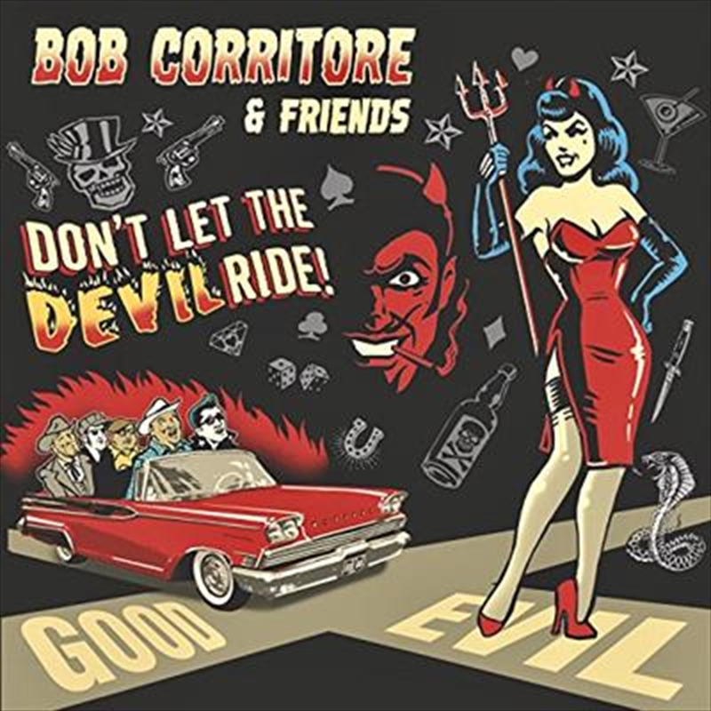 Bob Corritore And Friends - Don't Let The Devil Ride | CD