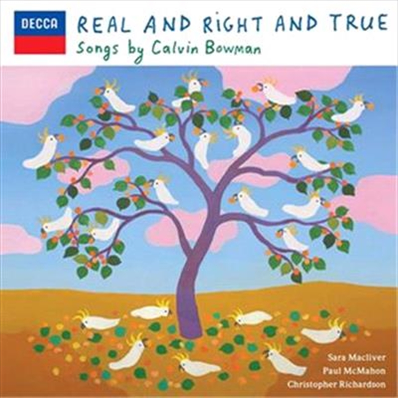 Real And Right And True   CD