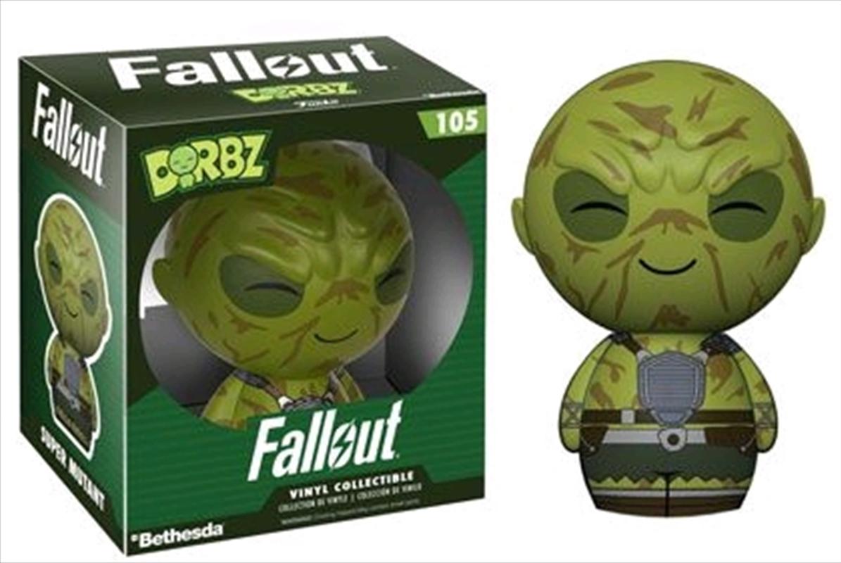 Fallout - Super Mutant Dorbz | Dorbz