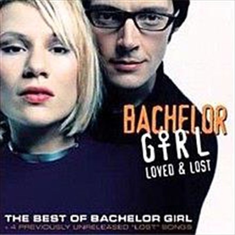 Loved And Lost - Bachelor Girl | CD