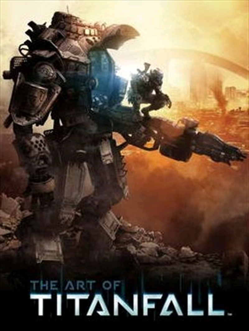 Titanfall - The Art of Titanfall Hardcover Book | Books