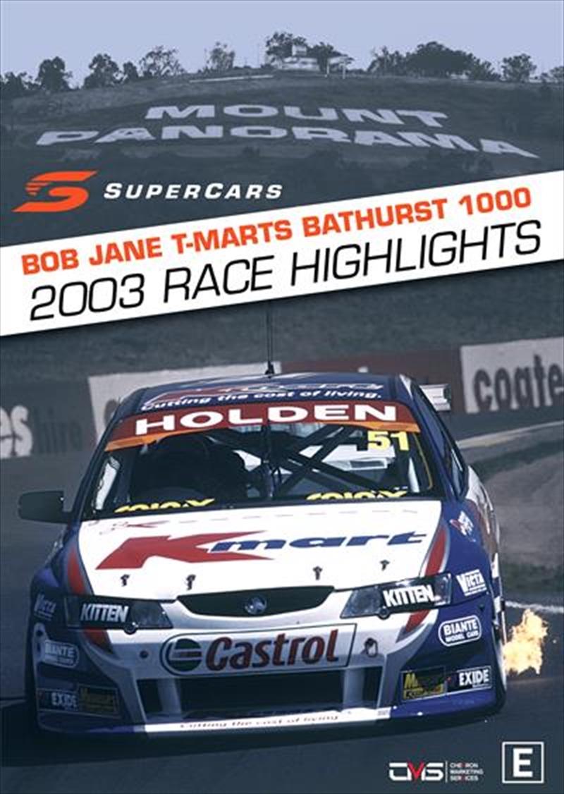 V8 Supercars - 2003 Bathurst 1000 Highlights | DVD