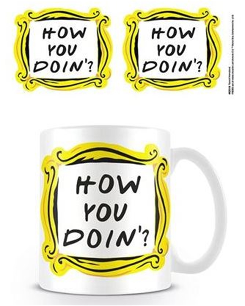 Friends - How You Doin' | Merchandise