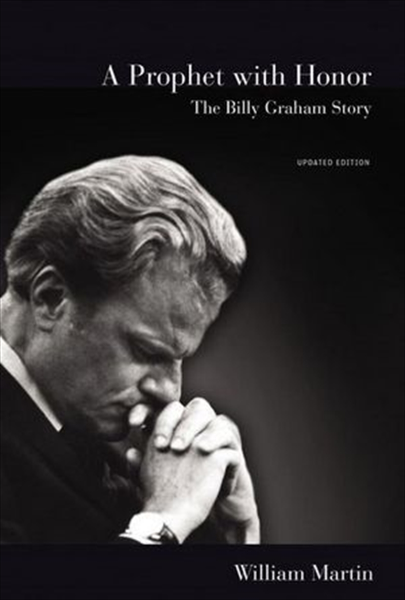A Prophet With Honor: The Billy Graham Story | Paperback Book