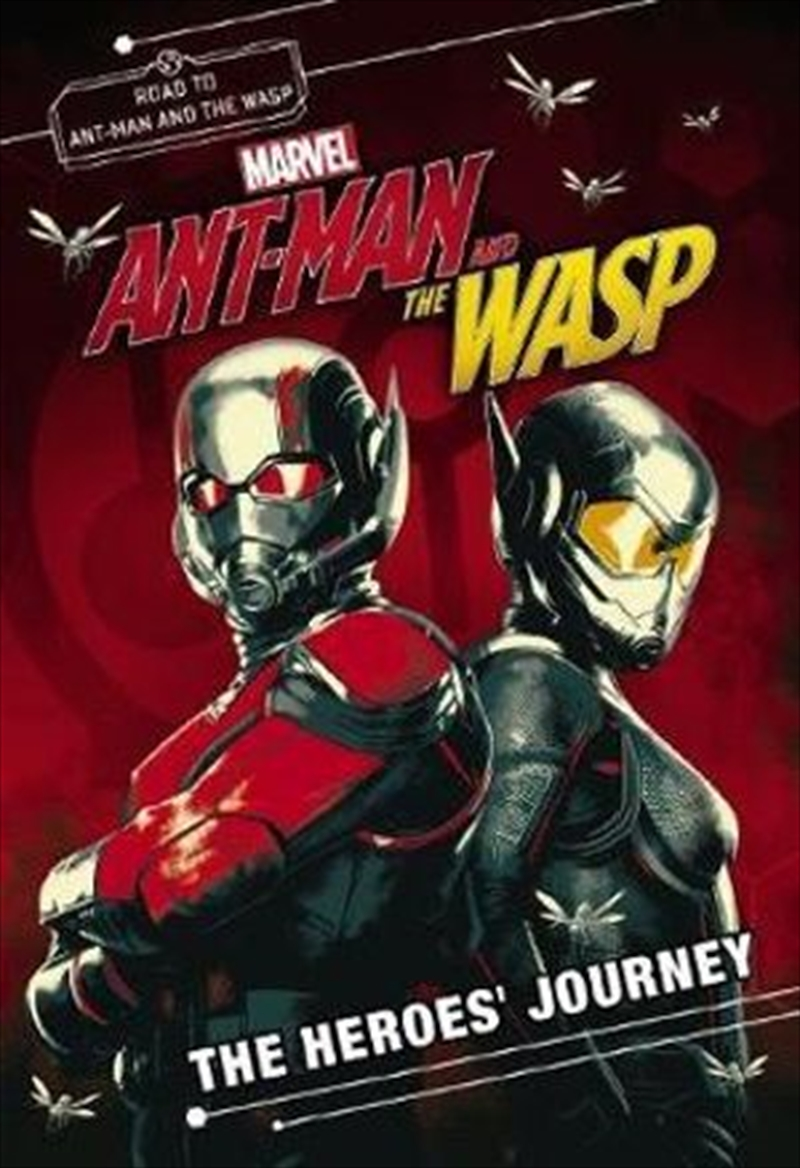 Marvel: Ant-Man and the Wasp: Heroes' Journey Movie Novel   Paperback Book