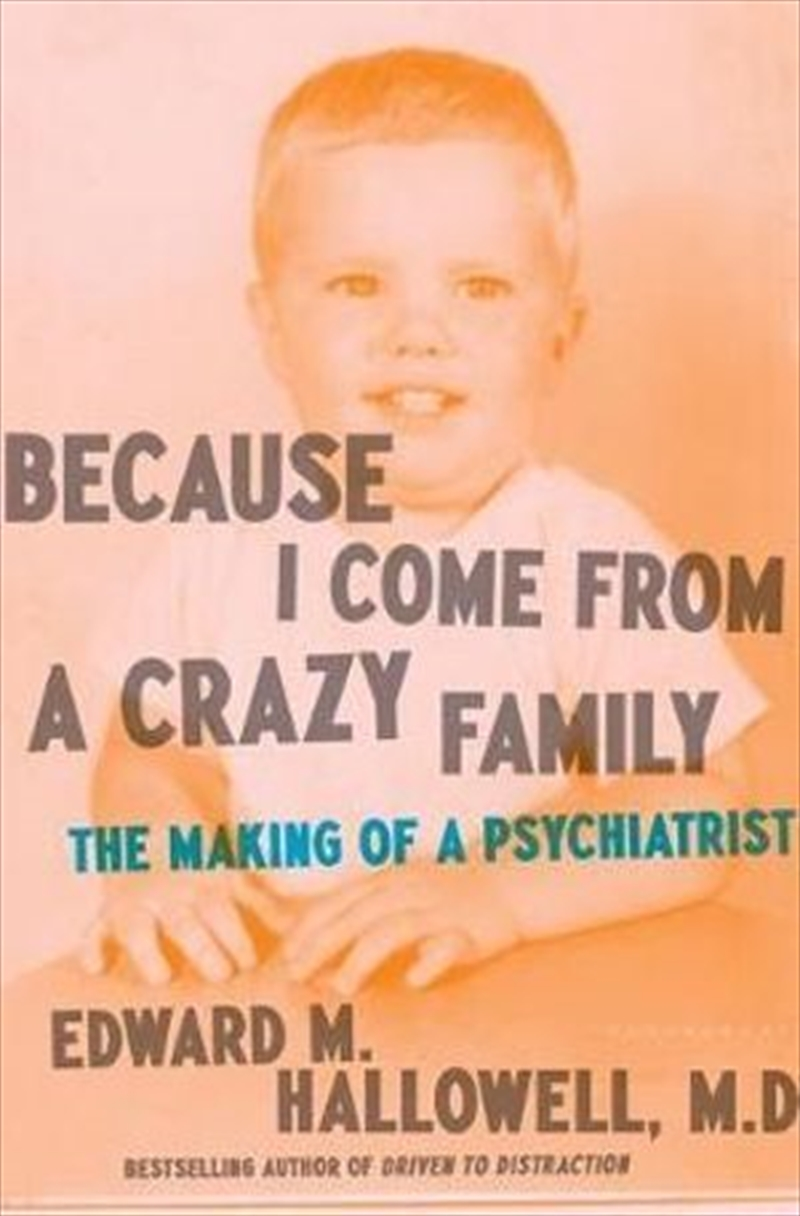 Because I Come from a Crazy Family | Hardback Book