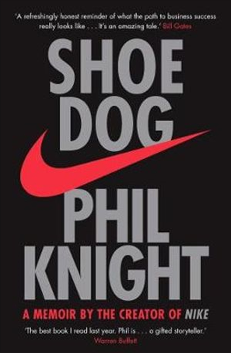 Shoe Dog - A Memoir by the Creator of NIKE   Paperback Book