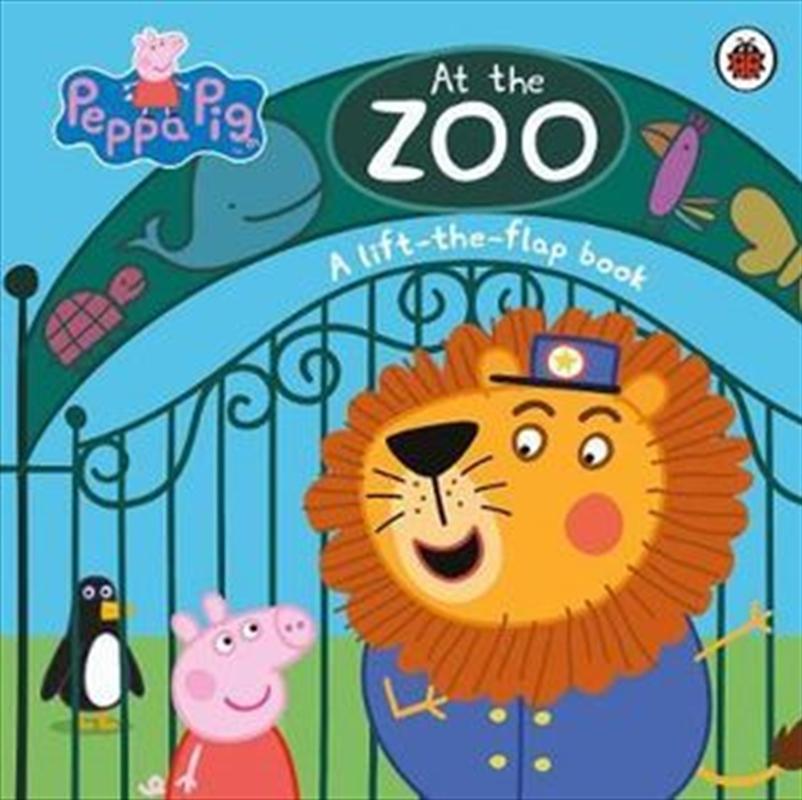 Peppa Pig: At the Zoo: A lift-the-flap book   Hardback Book