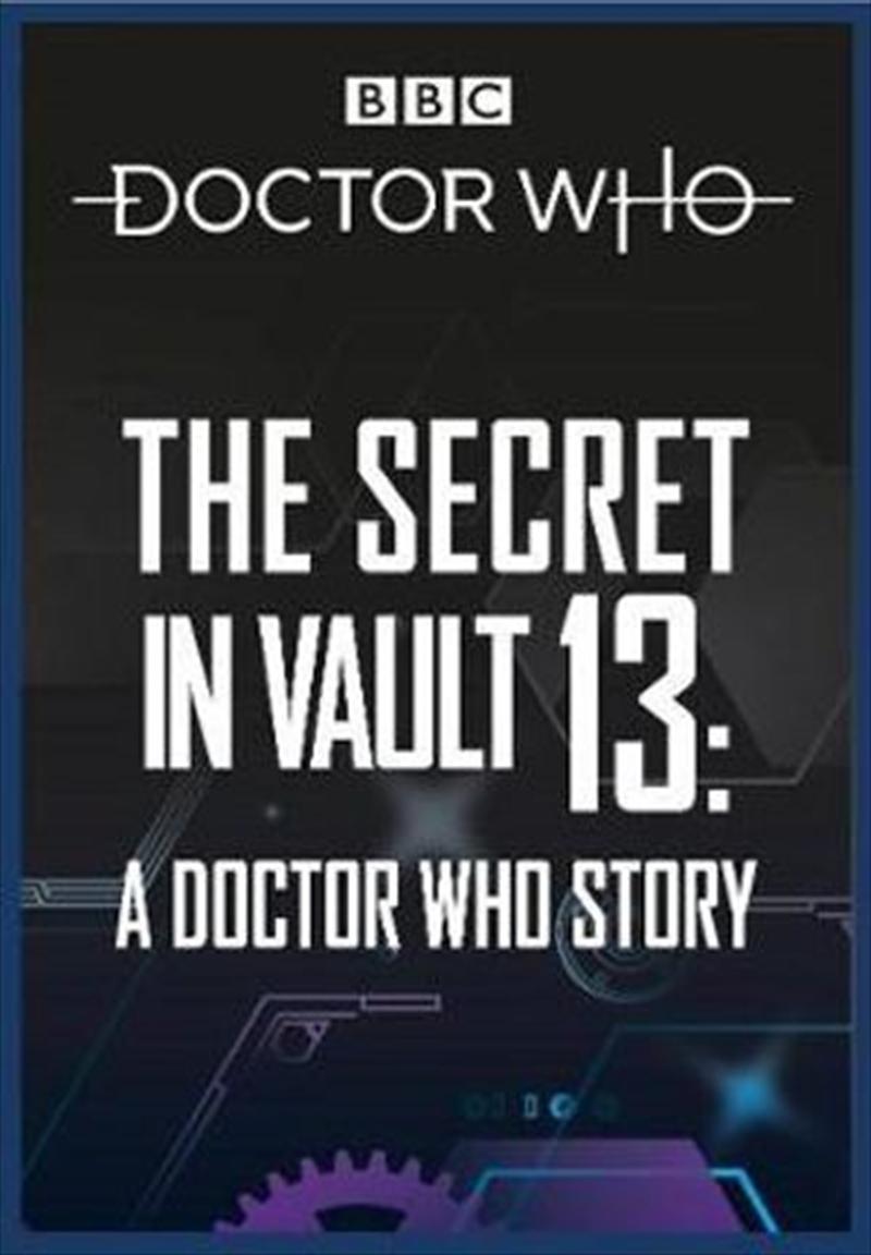 Doctor Who: The Secret in Vault 13 | Paperback Book