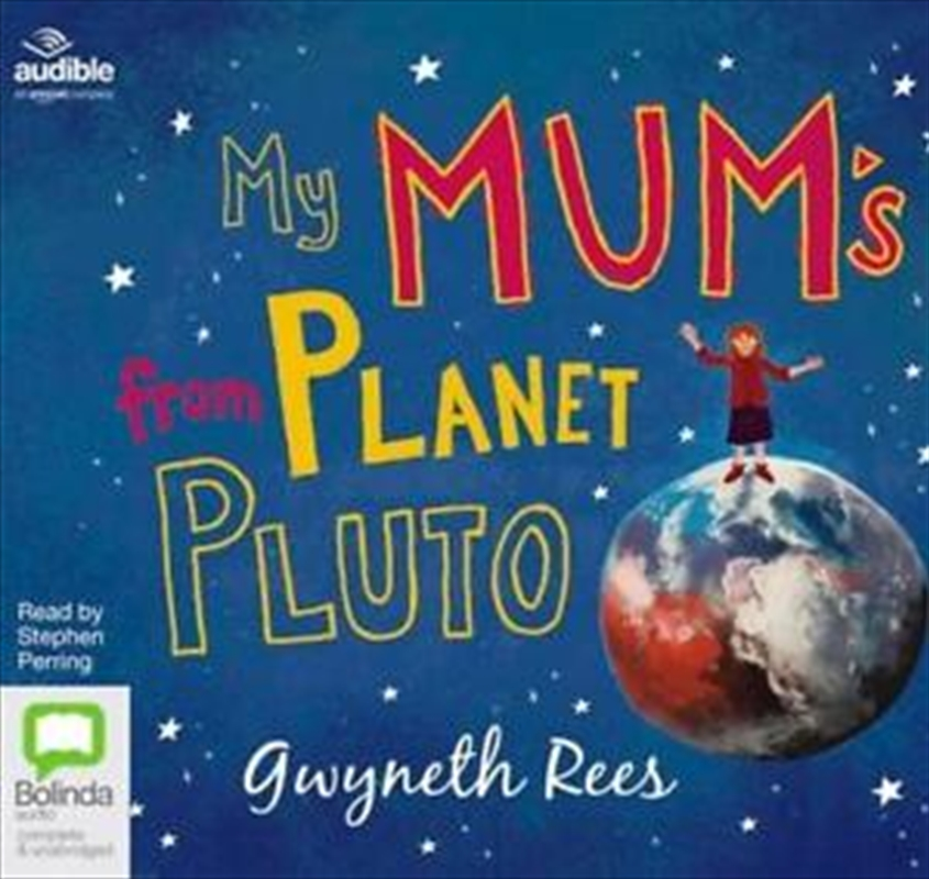 My Mum's From Planet Pluto | Audio Book