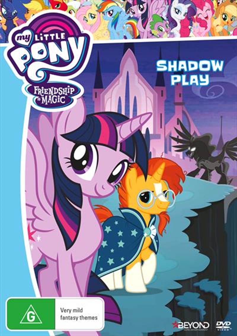 My Little Pony Friendship Is Magic - Shadow Play | DVD