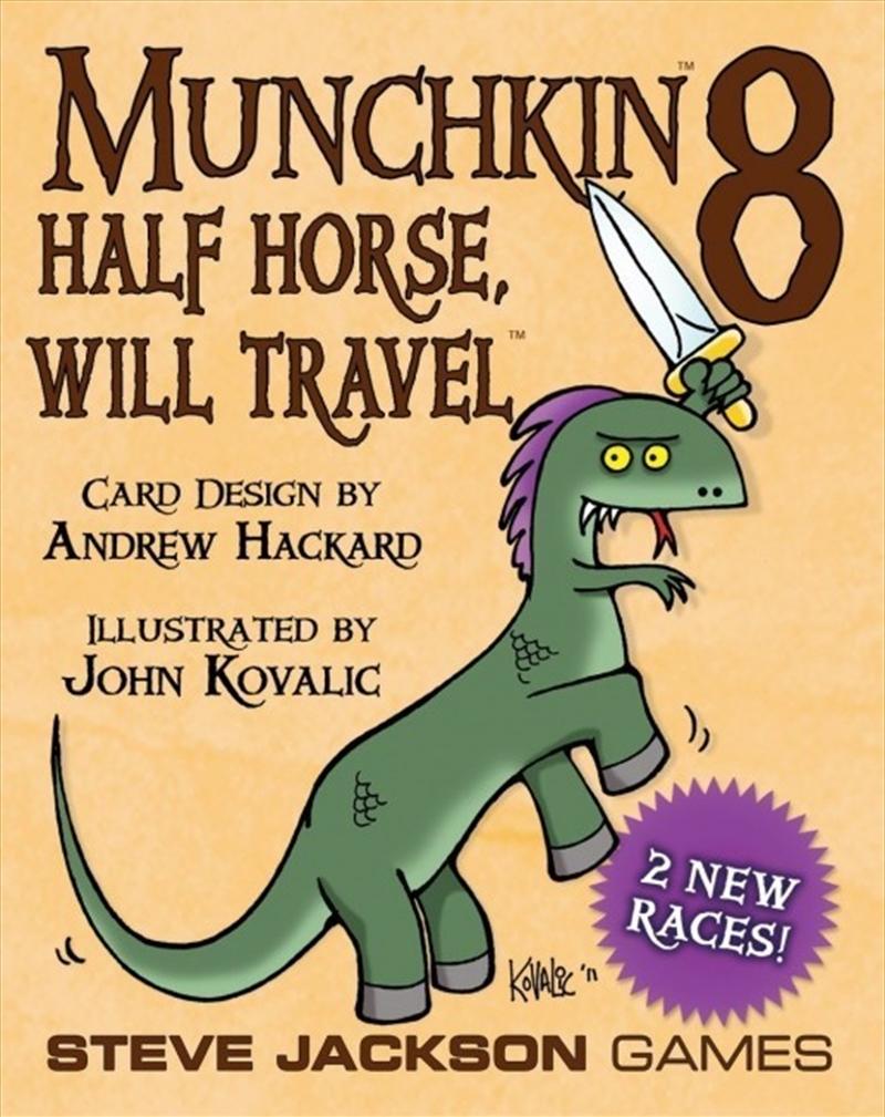 Munchkin 8 Half Horse, Will Travel | Merchandise