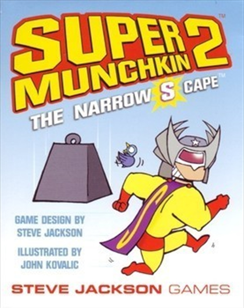 Super Munchkin 2: Narrow-S-Cape | Merchandise