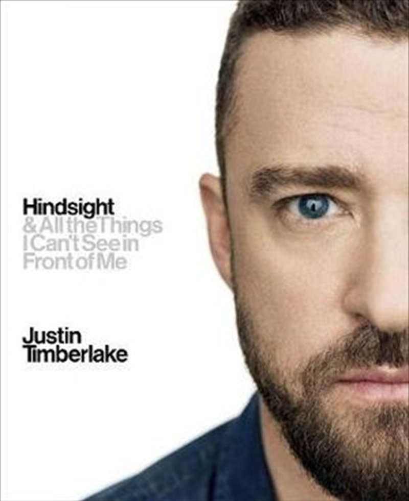 Hindsight: And All the Things I Can't See in Front of Me | Hardback Book