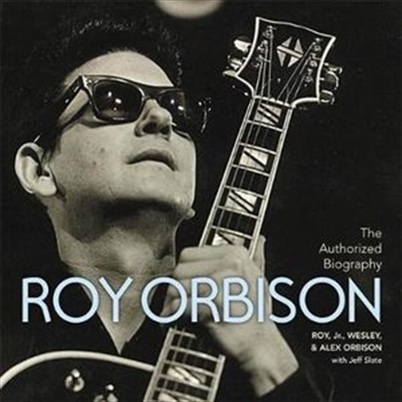 Authorized Roy Orbison | Hardback Book