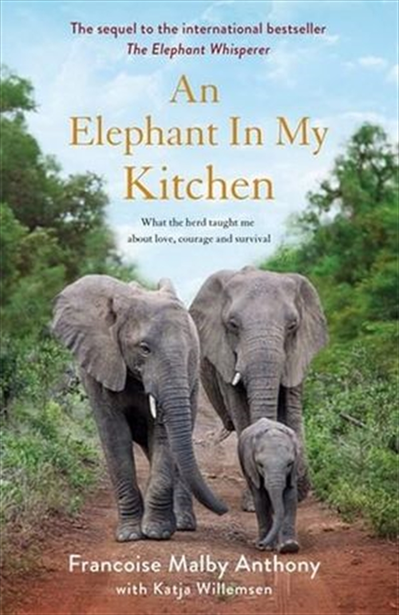 An Elephant in My Kitchen | Paperback Book