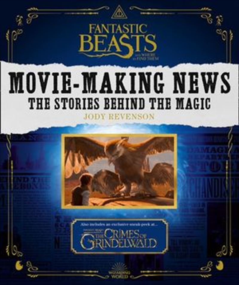 Fantastic Beasts & Where to Find Them: Movie-Making News | Paperback Book