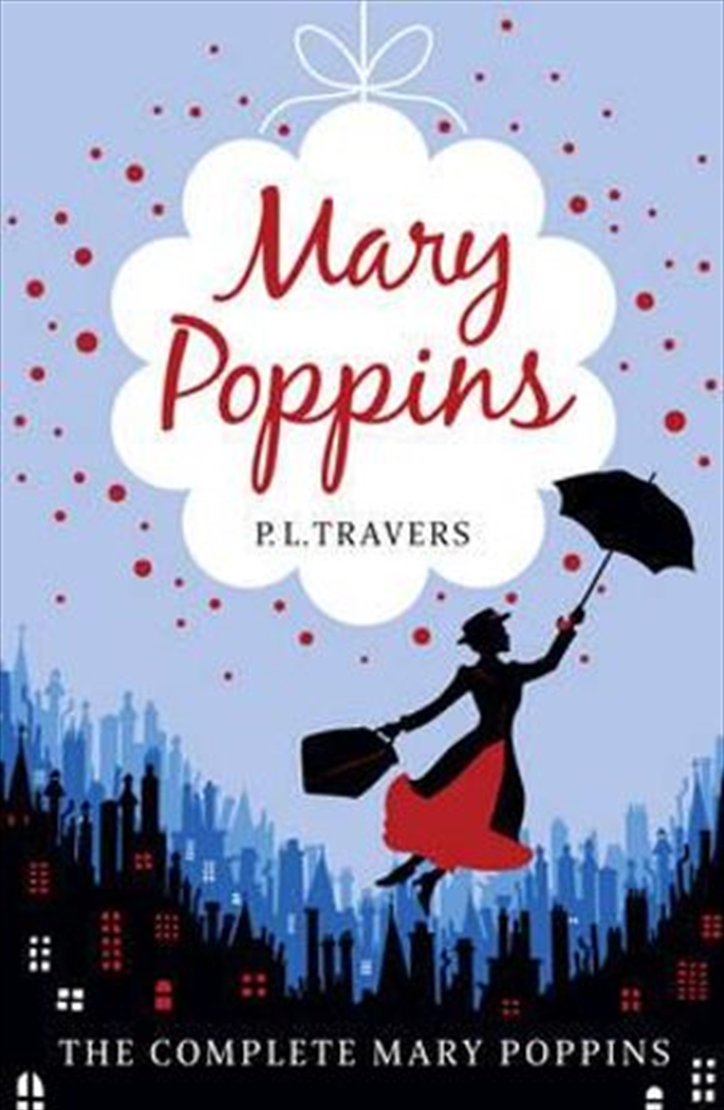 Mary Poppins : The Complete Collection | Paperback Book