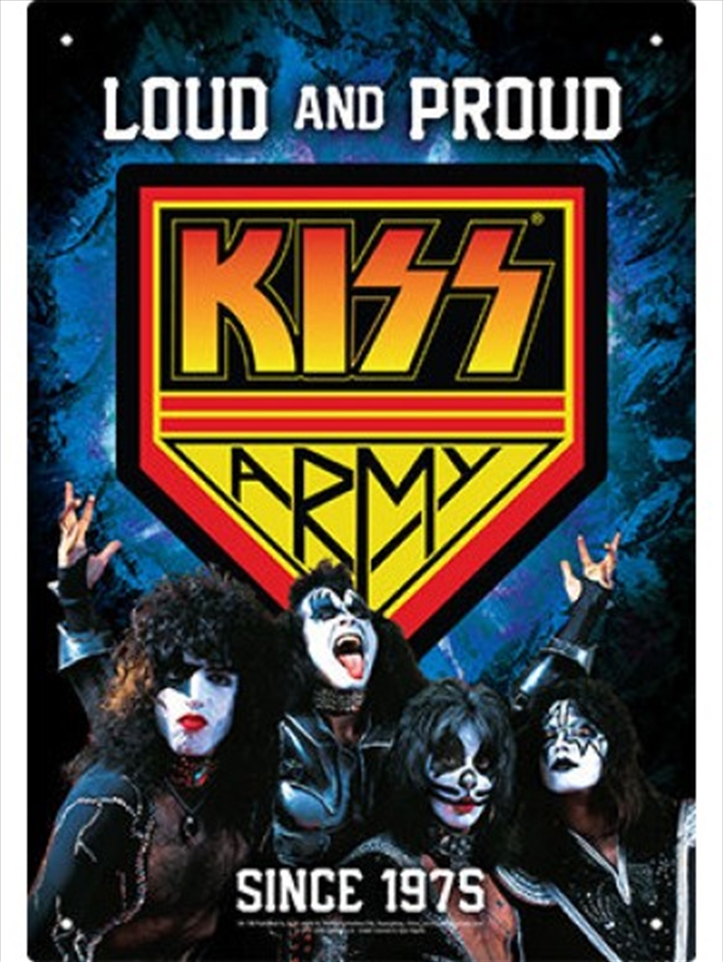 Kiss Army Tin Sign   Collectable