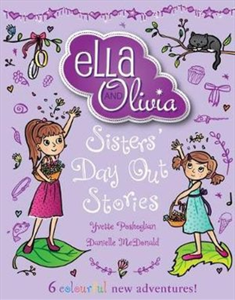 Ella and Olivia Treasury #2: Sisters' Day Out Stories | Hardback Book
