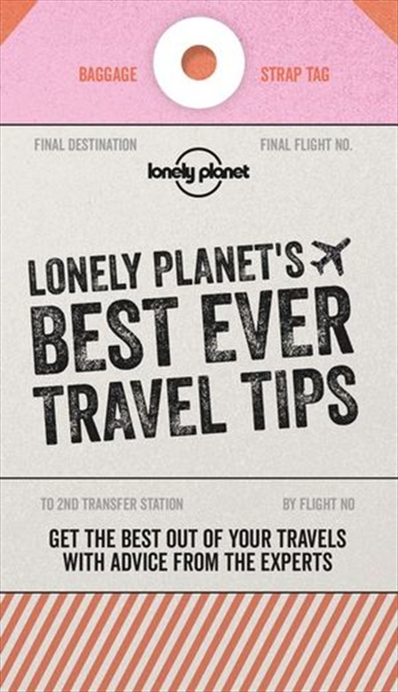 Best Ever Travel Tips Lonely Planet Travel Guide: 2nd Edition | Hardback Book