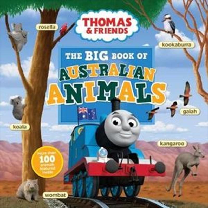 The Big Book of Australian Animals Thomas and Friends   Hardback Book