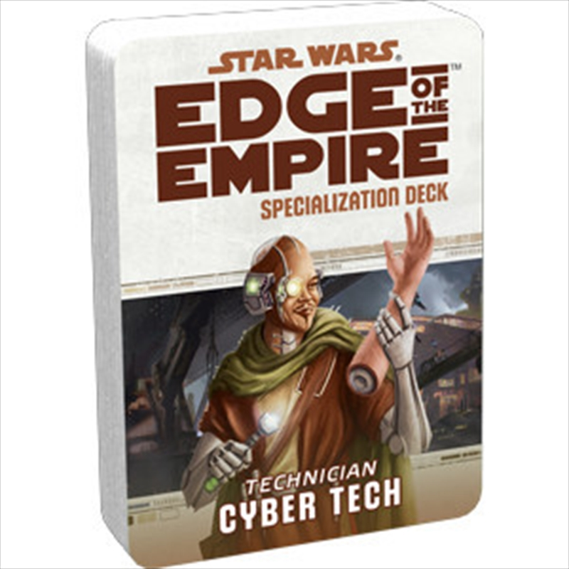 Star Wars Edge of the Empire Cyber Tech Specialization Deck | Games