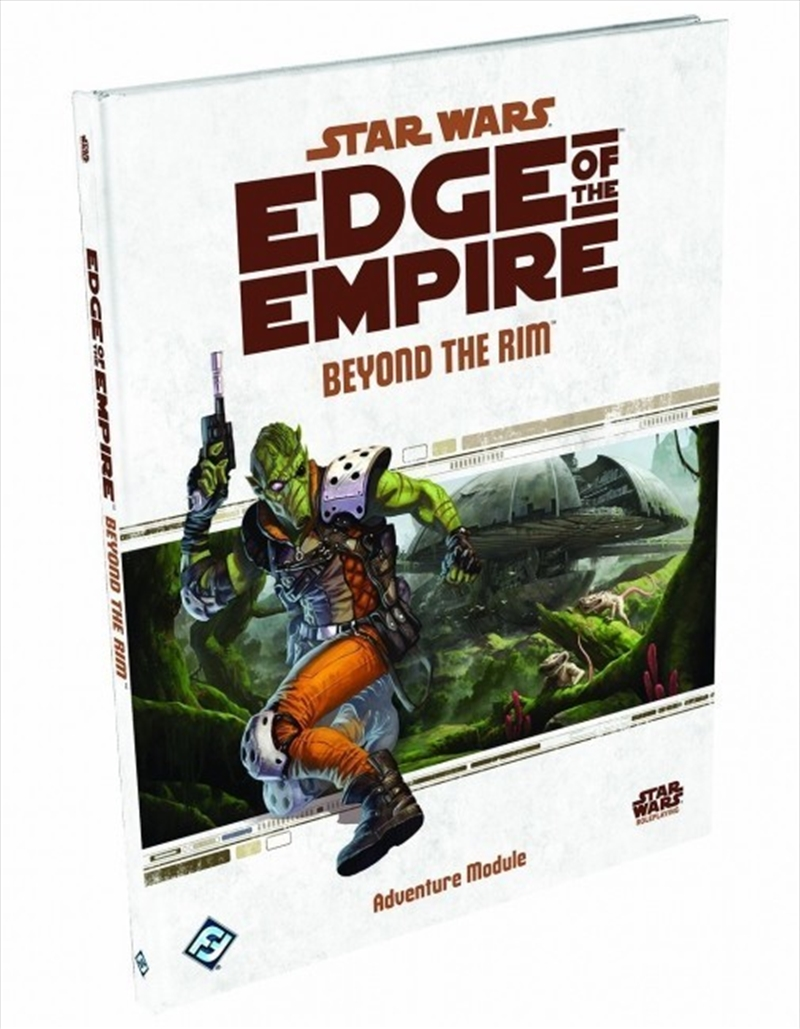 Star Wars Edge Of The Empire RPG: Beyond the Rim | Games