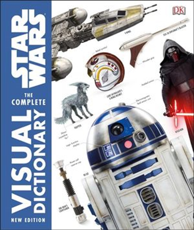 Star Wars Complete Visual Dictionary | Hardback Book