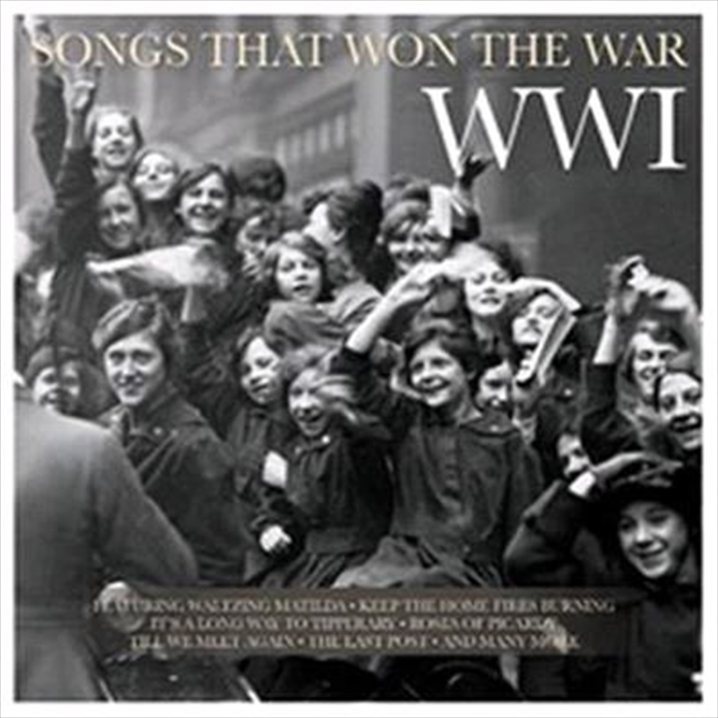 Songs That Won The War - WW1 | CD