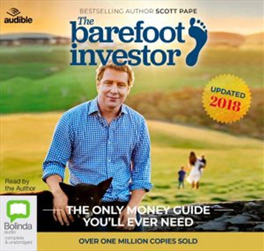 The Barefoot Investor: 2018/2019 Edition The Only Money Guide You'll Ever Need | Audio Book