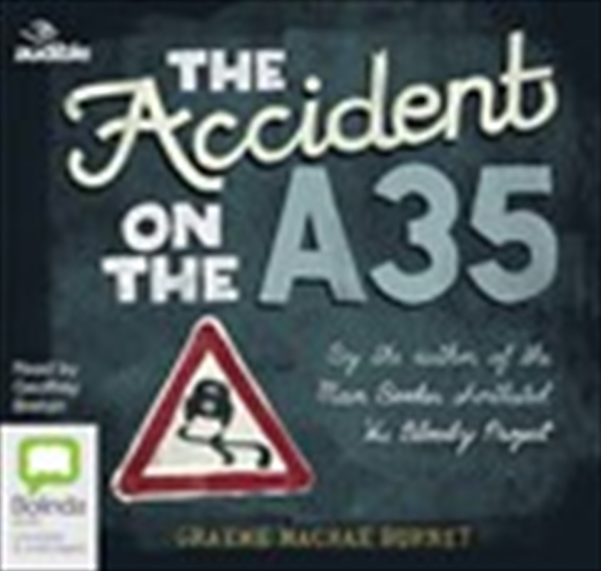 The Accident on the A35 | Audio Book