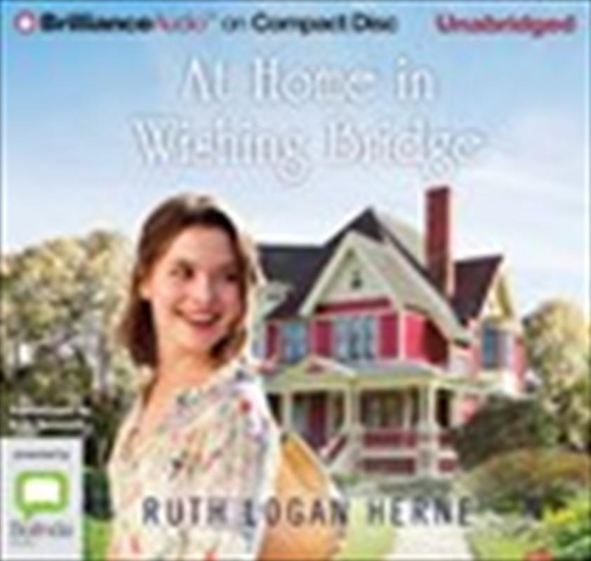 At Home In Wishing Bridge   Audio Book