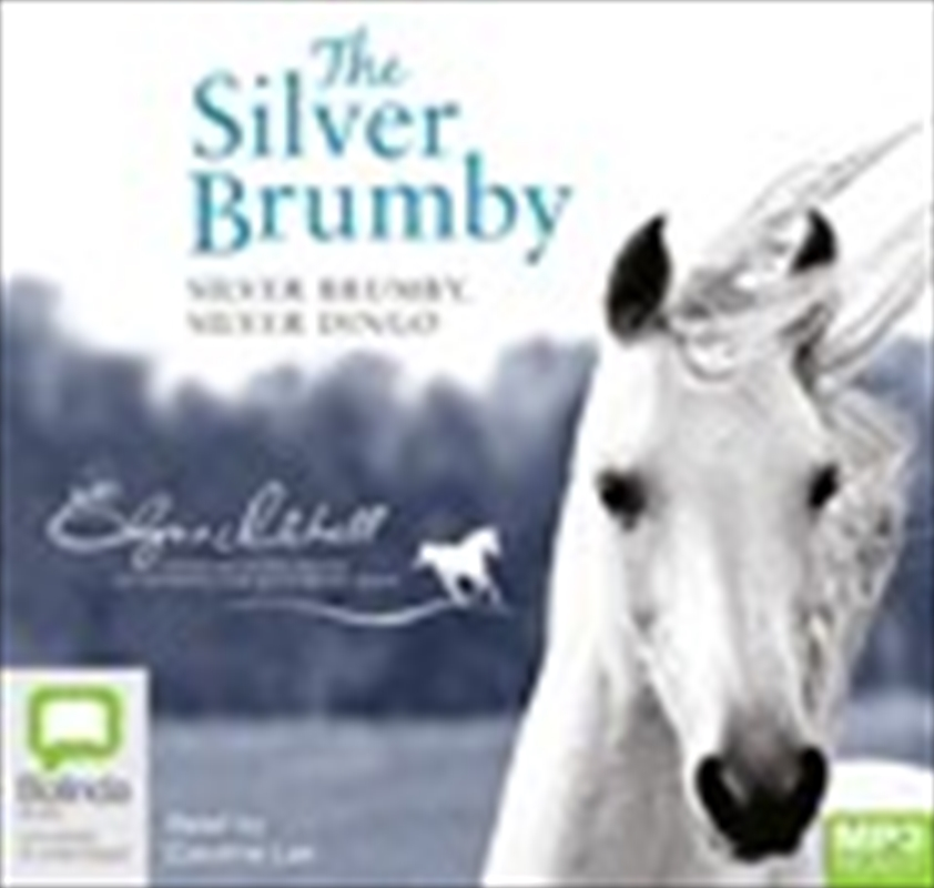 Silver Brumby, Silver Dingo | Audio Book