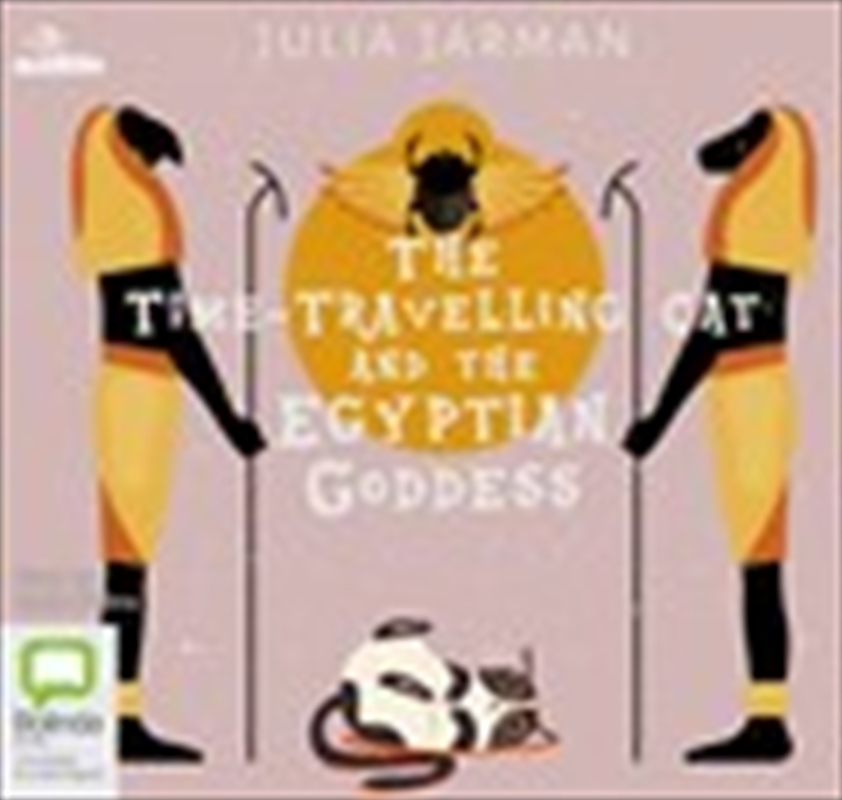 The Time-Travelling Cat & the Egyptian Goddess | Audio Book