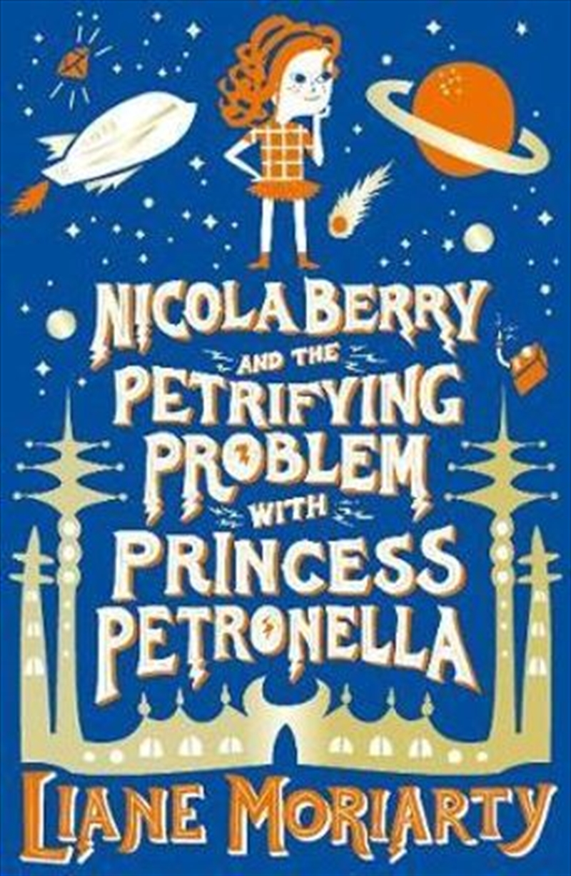 Nicola Berry and The Petrifying Problem with Princess Petronella Nicola Berry : Book 1 | Paperback Book