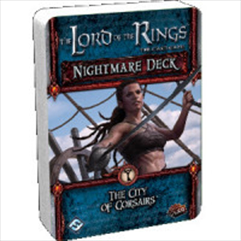 Lord of the Rings LCG - The City of Corsaids Nightmare Deck | Merchandise