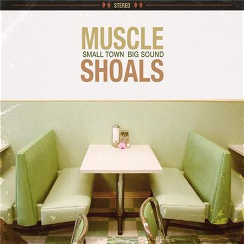 Muscle Shoals - Small Town Big Sound | Tuggl