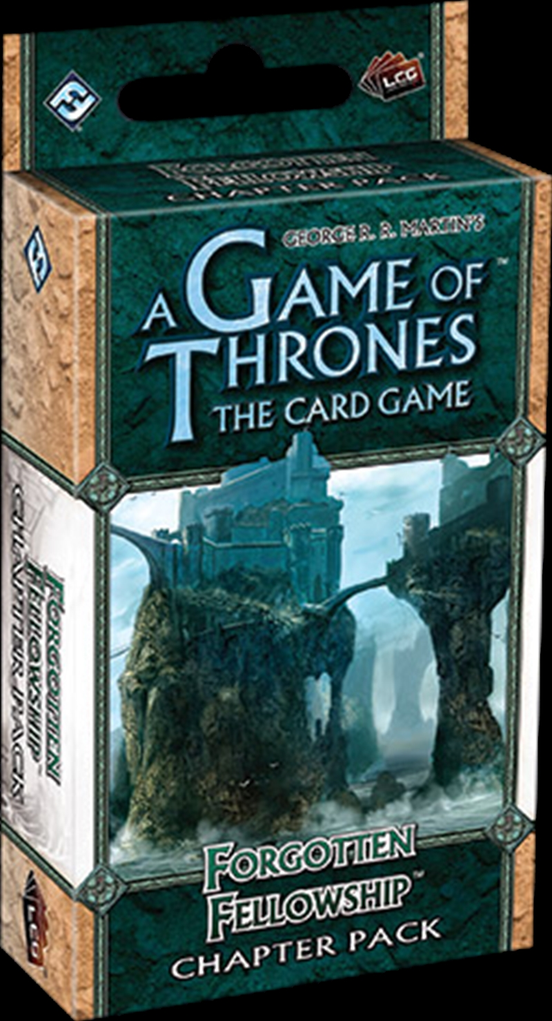 Game of Thrones - LCG Forgotten Fellowship Chapter Pack Expansion | Merchandise