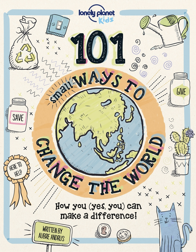 Lonely Planet - 101 Small Ways To Change The World | Hardback Book