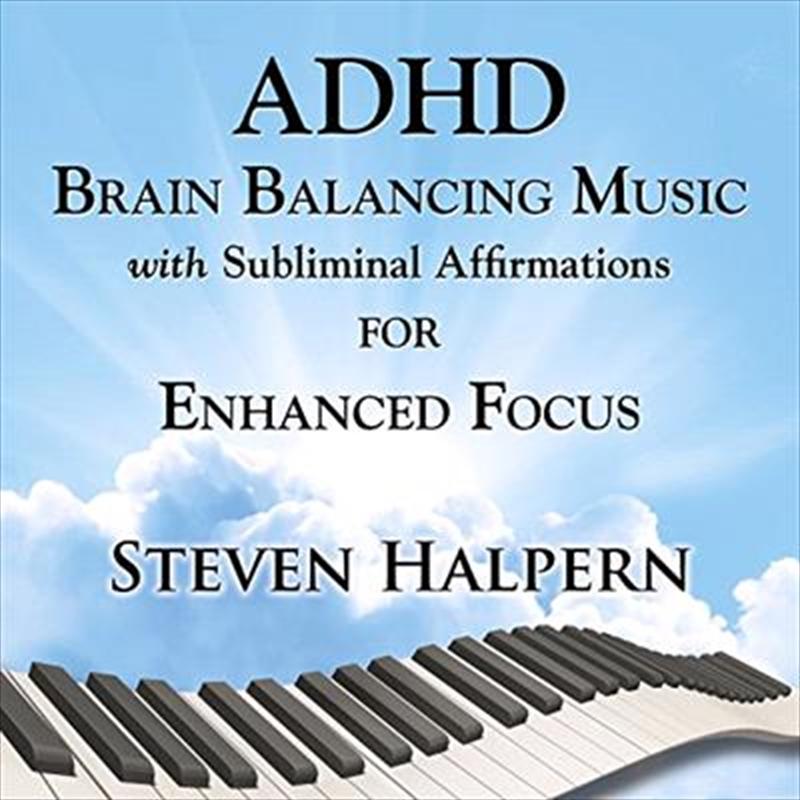 ADHD Brain Balancing Music For Enhanced Focus | CD