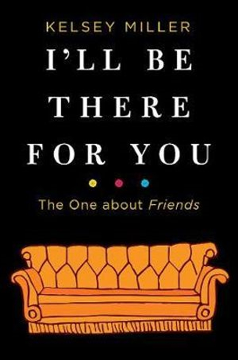 I'll Be There For You: The One About Friends | Paperback Book