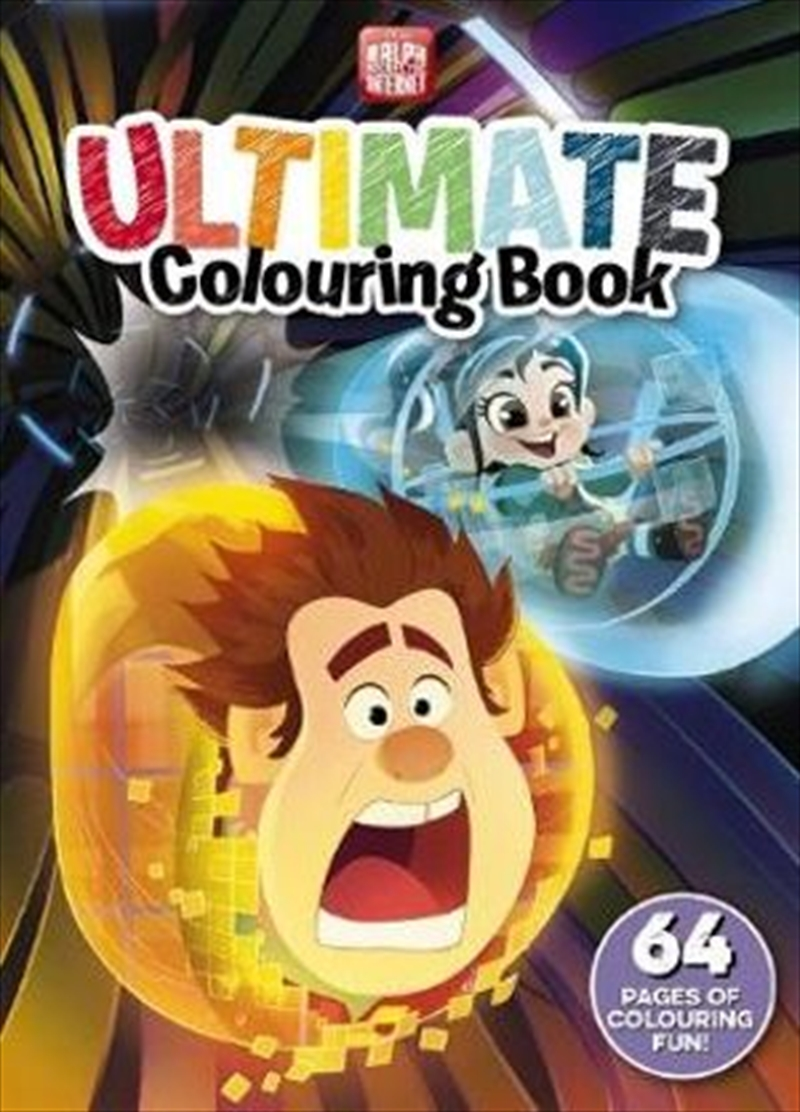 Disney: Ralph Breaks the Internet Ultimate Colouring Book   Paperback Book