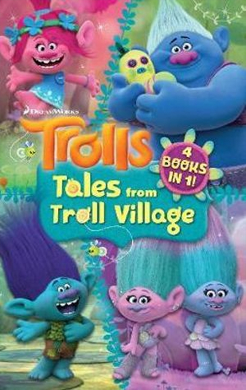 DreamWorks Trolls Tales from Troll Village: 4 fiction books in one | Paperback Book