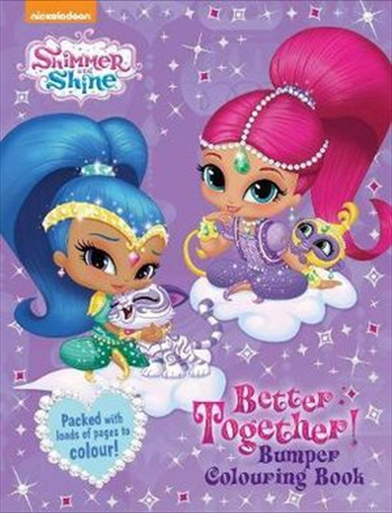 Shimmer and Shine Better Together Bumper Colouring Book | Paperback Book