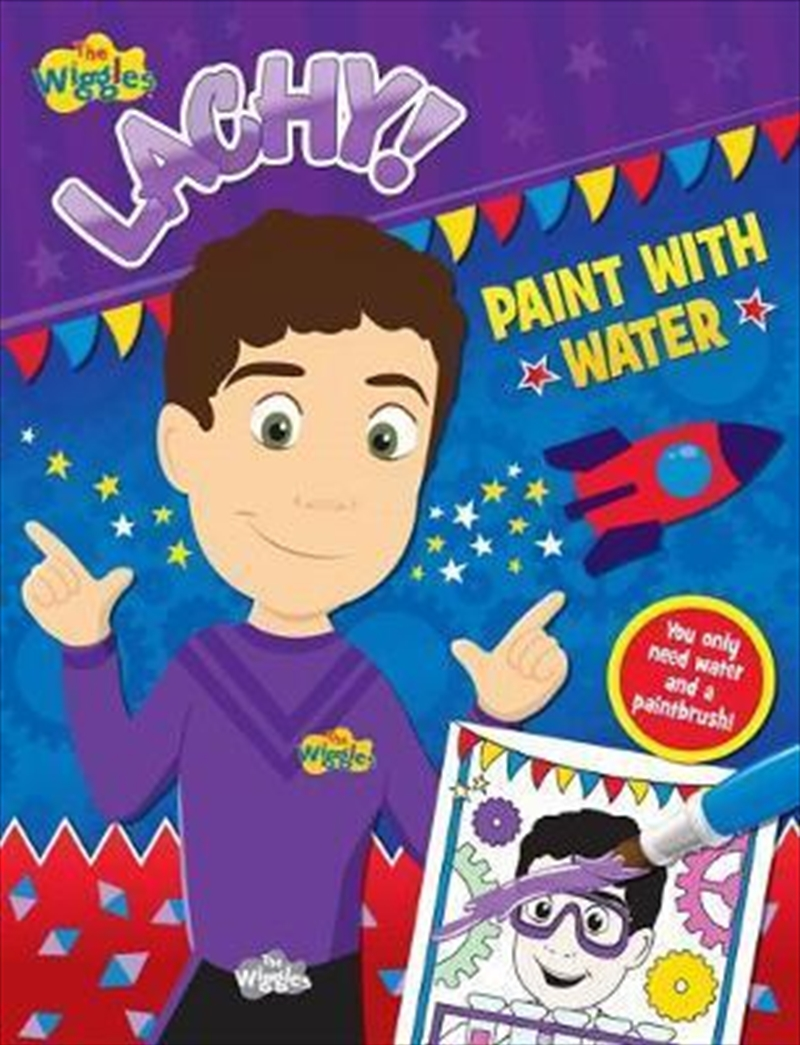 Wiggles: Lachy Paint With Water | Paperback Book